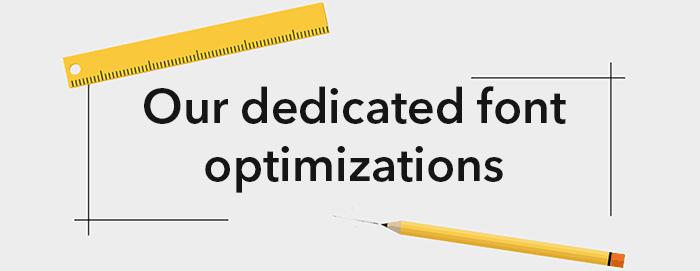 font optimizations